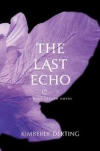 Review: The Last Echo by Kimberly Derting