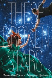 Want to Win an ARC of These Broken Stars by Meagan Spooner and Amie Kaufman?
