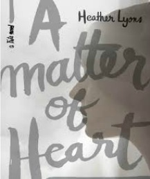 Review: A Matter of Heart by Heather Lyons