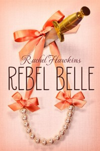 Waiting on Wednesday (#6): Rebel Belle by Rachel Hawkins