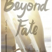 Cover Reveal: Beyond Fate (Fate Series #1.5) by Heather Lyons