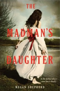 Guest Review: The Madman's Daughter by Megan Shepherd