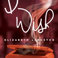 Cover Reveal: I Wish by Elizabeth Langston