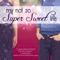 Cover Reveal: My Not So Super Sweet Life by Rachel Harris