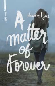 Review: A Matter of Forever by Heather Lyons (Blog Tour + Giveaway)