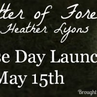Release Day Launch: A Matter of Forever by Heather Lyons
