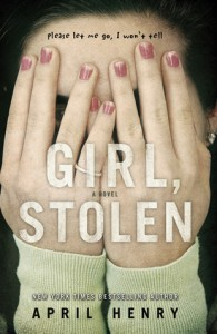 Review: Girl, Stolen by April Henry
