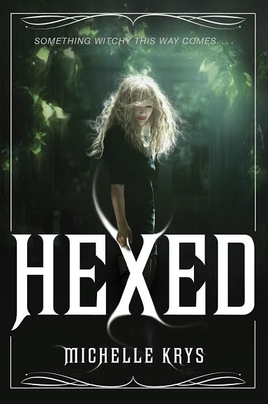 Review: Hexed by Michelle Krys (Blog Tour)