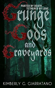 Author Spotlight: Grunge Gods and Graveyards by Kimberly G. Giarratano (Guest Post + Giveaway)