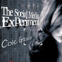 Cover Reveal: The Social Media Experiment by Cole Gibsen