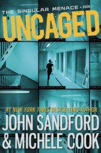 Review: Uncaged by John Sandford & Michele Cook (Blog Tour)