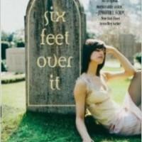Review: Six Feet Over It by Jennifer Longo (Blog Tour)