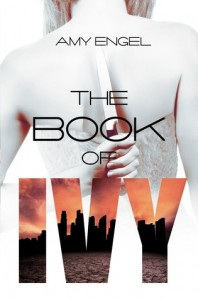 Book Trailer Reveal: The Book of Ivy by Amy Engel