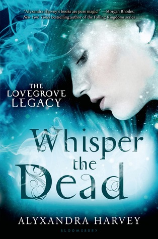 Review: Whisper the Dead by Alyxandra Harvey