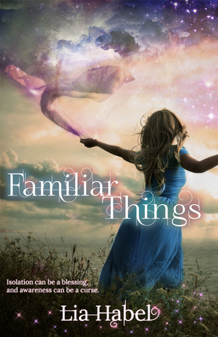 Review: Familiar Things by Lia Habel