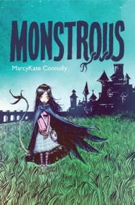 Author Spotlight: Monstrous by MarcyKate Connolly (Interview)