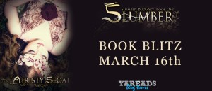 Spotlight Post: Slumber by Christy Sloat (Excerpt + Giveaway)
