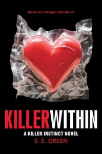 Author Spotlight: Killer Within by S.E. Green (Author Interview)