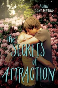 Author Spotlight: The Secrets of Attraction by Robin Constantine (Excerpt)