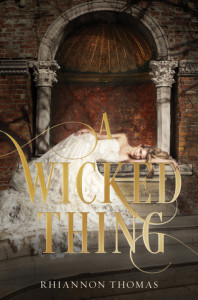 Review: A Wicked Thing by Rhiannon Thomas