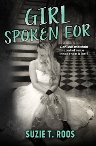 Blog Tour: Girl Spoken For by Suzie T. Roos (Excerpt + Giveaway)