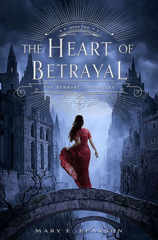 Review: The Heart of Betrayal by Mary E. Pearson