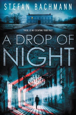 Review: A Drop of Night by Stefan Bachmann