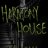 Review: Harmony House by Nic Sheff