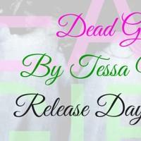 Release Day Blitz: Dead Girl by Tessa Marie
