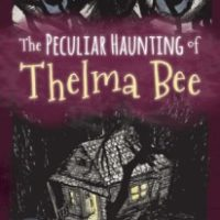 Release Day Launch: The Peculiar Haunting of Thelma Bee by Erin Petti