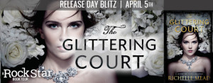 Release Day Blitz: The Glittering Court by Richelle Mead (Excerpt + Giveaway)