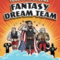 Release Day Blitz: Your Presidential Fantasy Dream Team by Daniel O'Brien and Winston Rowntree