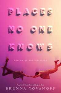 Blog Tour: Places No One Knows by Brenna Yovanoff (Interview)