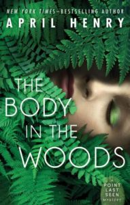 Guest Review: The Body in the Woods by April Henry