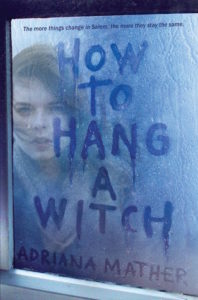 Blog Tour: How to Hang a Witch by Adriana Mather (Spotlight)