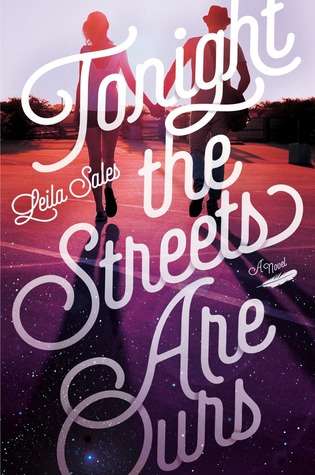 Guest Review: Tonight the Streets Are Ours by Leila Sales