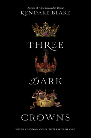 Review: Three Dark Crowns by Kendare Blake (Blog Tour)