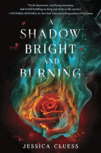 Review: A Shadow Bright and Burning by Jessica Cluess (Blog Tour)