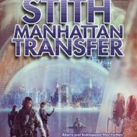 Spotlight Post: Manhattan Transfer by John E. Stith (Excerpt)