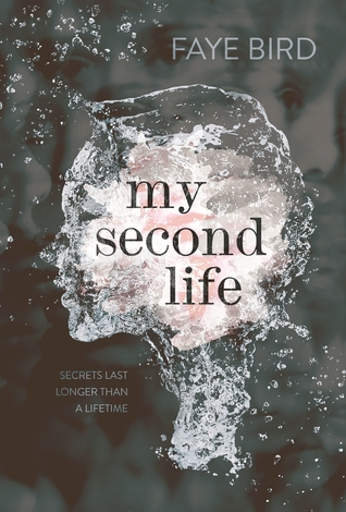 Guest Review: My Second Life by Faye Bird