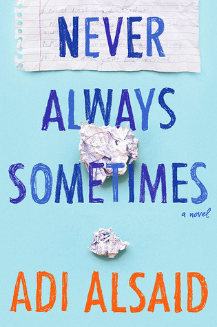 Guest Review: Never Always Sometimes by Adi Alsaid