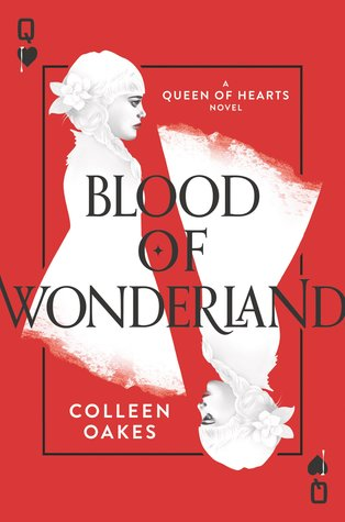 Review: Blood of Wonderland by Colleen Oakes