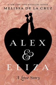 Review: Alex and Eliza: A Love Story by Melissa de la Cruz