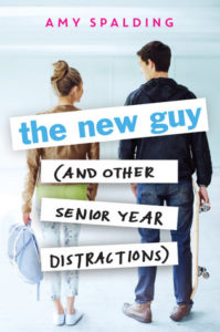 Guest Review: The New Guy (and Other Senior Year Distractions) by Amy Spalding
