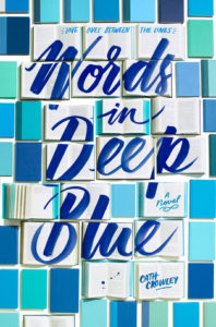 Spotlight Post: Words in Deep Blue by Cath Crowley