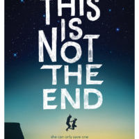 Blog Tour: This is Not the End by Chandler Baker (Book Birthday)