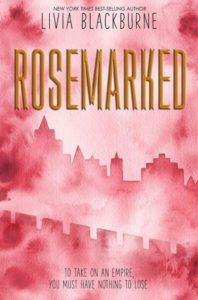 Spotlight Post: Rosemarked by Livia Blackburne is out in one week!