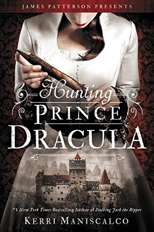 Review: Hunting Prince Dracula by Kerri Maniscalco