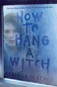 Review: How to Hang a Witch by Adriana Mather