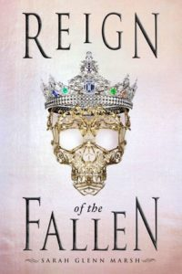 Review: Reign of the Fallen by Sarah Glenn Marsh